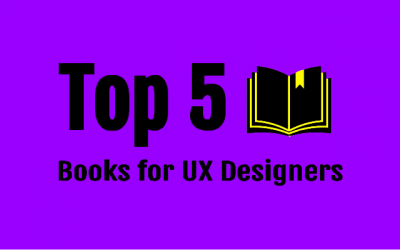 Top 5 Books for UX Designers
